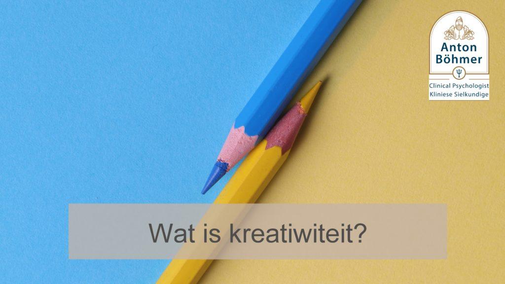 Wat is kreatiwiteit?